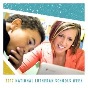 Lutheran School Week 2017
