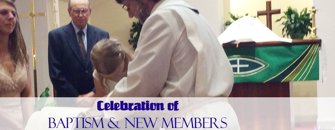Celebration of baptism and new members