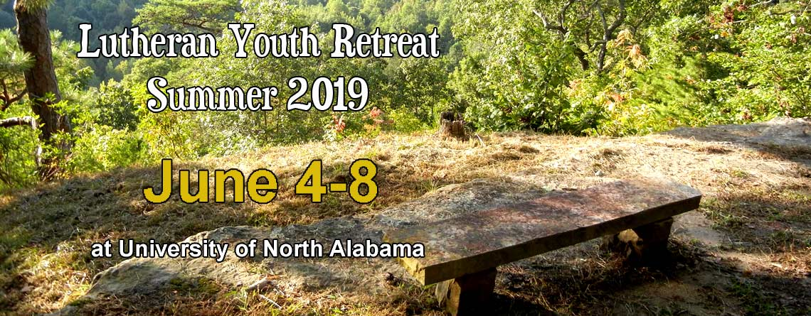 Lutheran Youth Retreat Summer 2019