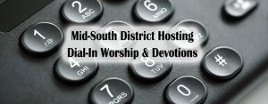Dial-in Worship & Devotions