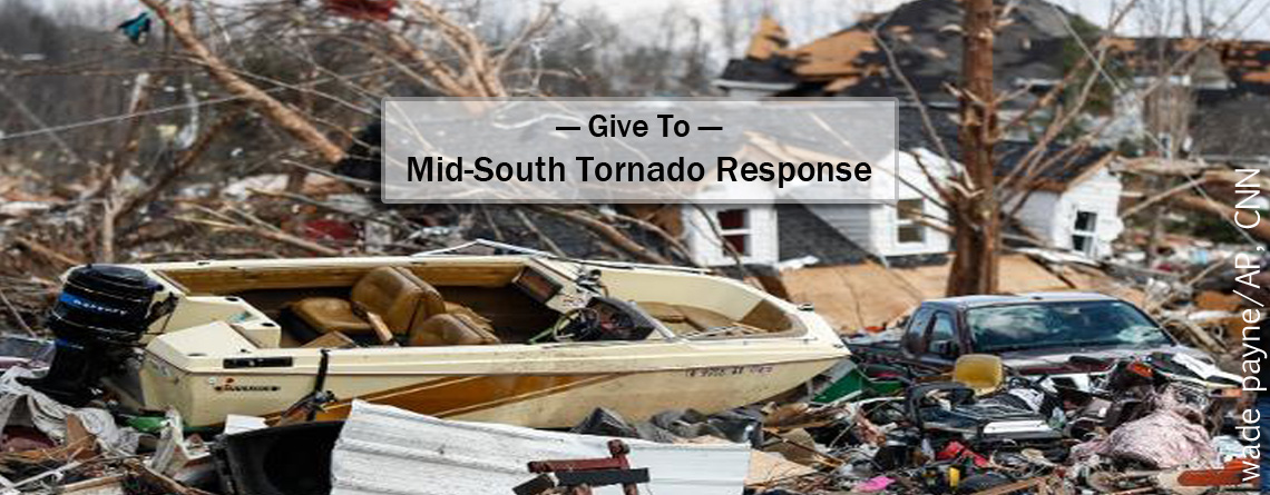 Tornado Response Fund Helping Mid-South  Congregations and Communities