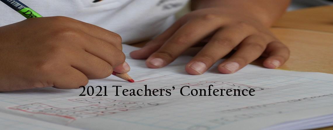 2021 Teachers' Conference