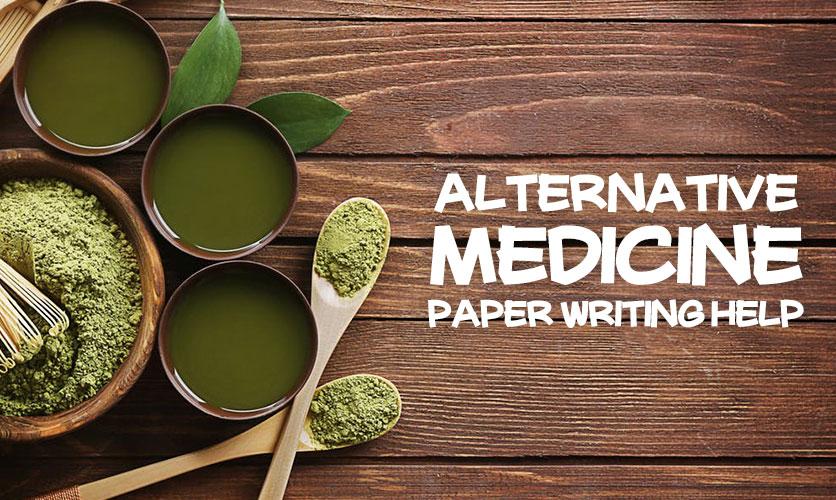 How To Write Alternative Medicine Paper Mega Effective