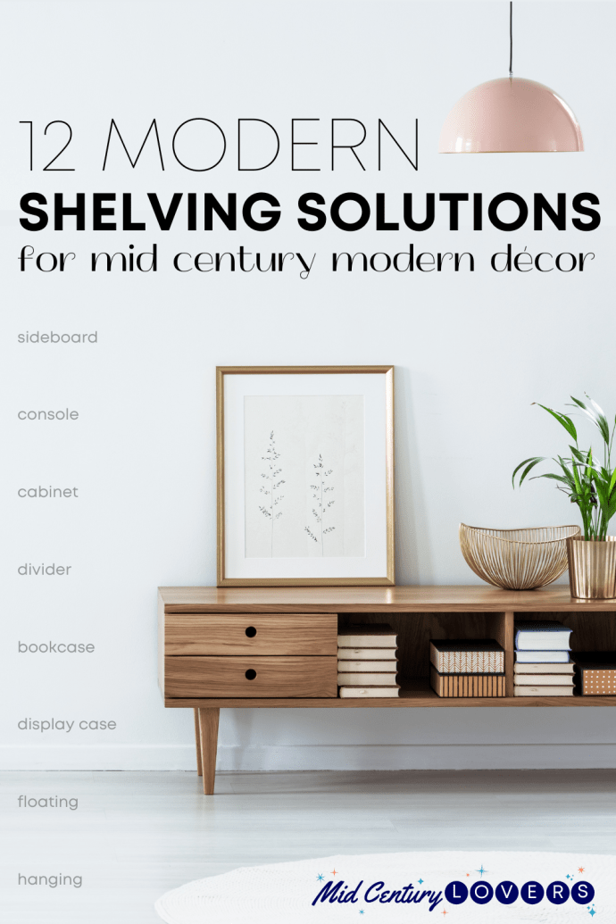 12 Mid Century shelving units that offer beautiful storage and display solutions for every room in your home.