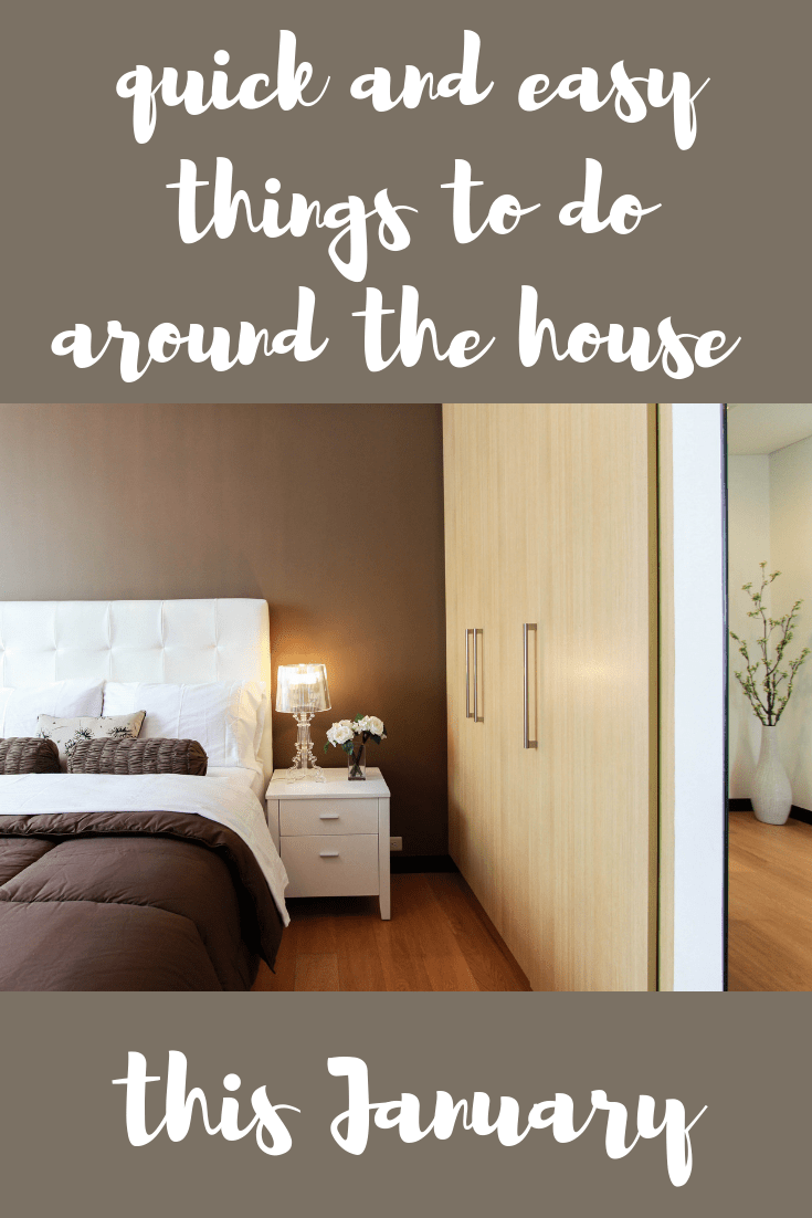 easy things to do around the house this January