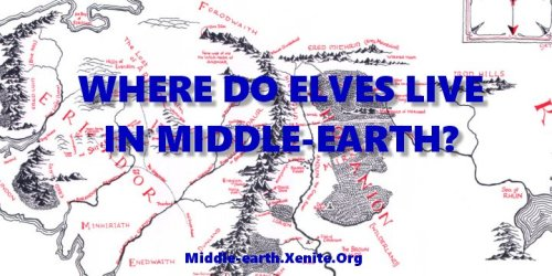 Where Do Elves Live in Middle earth? Middle earth & J R R Tolkien Blog