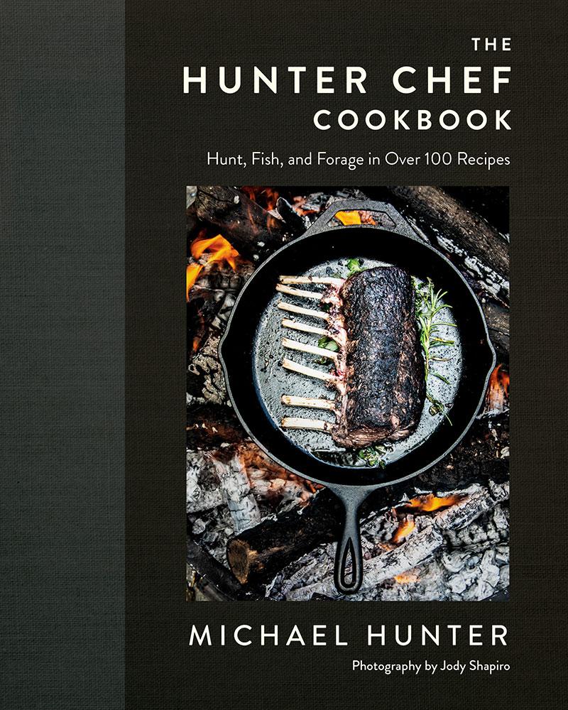 The Hunter Chef Antler Cookbook
