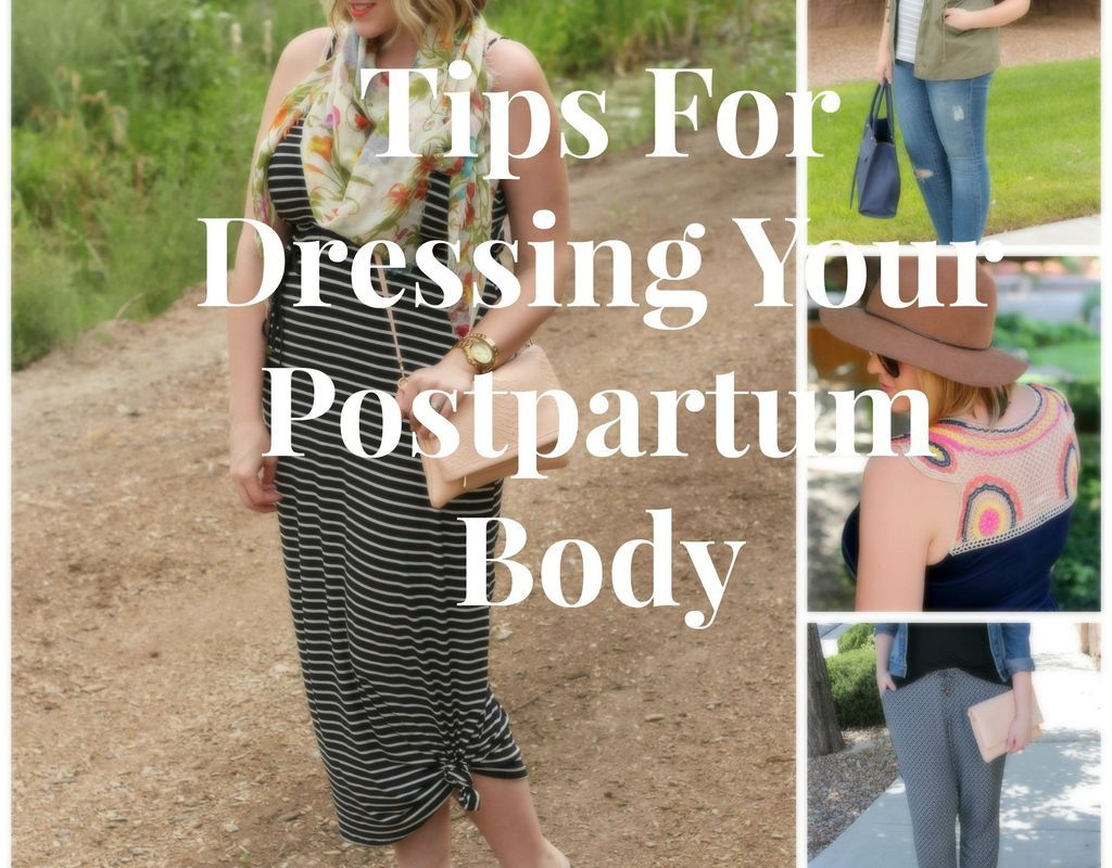 5 Tips for Dressing Your Post-Baby Body