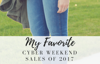 My Favorite Cyber Week Sales // Black Friday & Cyber Monday