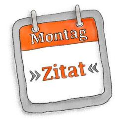 Montagszitat_250