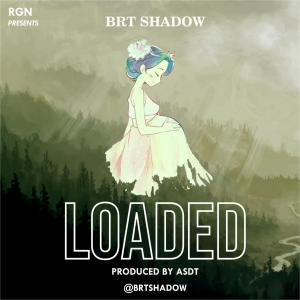 Brt Shadow - Loaded