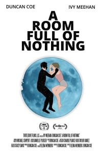 A Room Full of Nothing (2019)