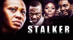 Stalker - Nollywood Latest 2016 Movie