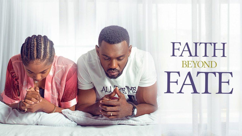 Faith Beyond Fate – Nollywood Movie