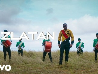VIDEO: Zlatan – Lagos Anthem