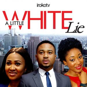 A Little White Lie – Nollywood Movie