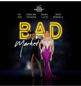 Bad Market – Nollywood Movie