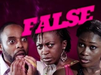 False – Nollywood Movie