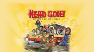 Head Gone – Nollywood Movie