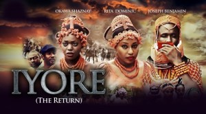 Iyore – Nollywood Movie