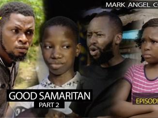 Mark Angel Comedy - Good Samaritan 2 (Episode 289)