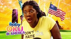 Baby Oku In America – Nollywood Movie