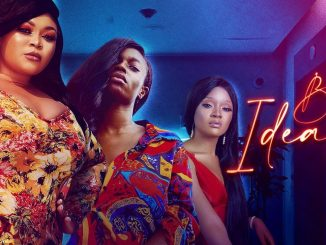 Bad Ideas – Nollywood Movie