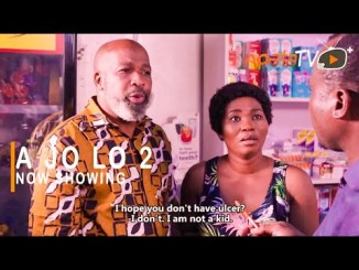 A Jo Lo Part 2 – Latest Yoruba Movie 2021