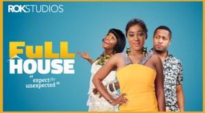 full-house-–-nollywood-movie