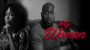 my-woman-–-nollywood-movie