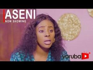Aseni – Latest Yoruba Movie 2021