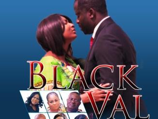 Black Val – Nollywood Movie