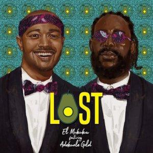 El Mukuka – Lost ft. Adekunle Gold