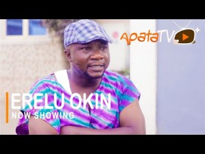 Erelu Okin – Latest Yoruba Movie 2021
