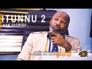 Itunnu Part 2 – Latest Yoruba Movie 2021