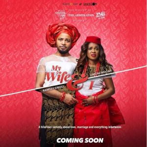 My Wife and I - Nollywood Movie