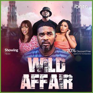 Wild Affair – Nollywood Movie