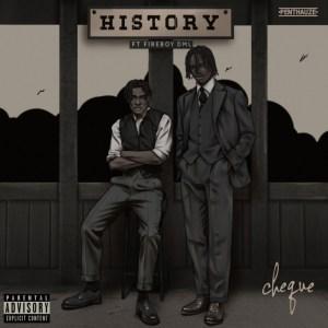 Cheque x Fireboy DML – History