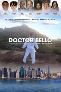 Doctor Bello (2013) – Hollywood-Nollywood Movie