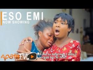 Eso Emi – Latest Yoruba Movie 2021