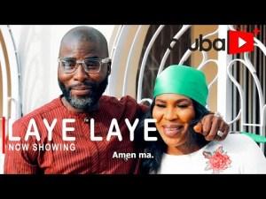 Laye Laye – Latest Yoruba Movie 2021