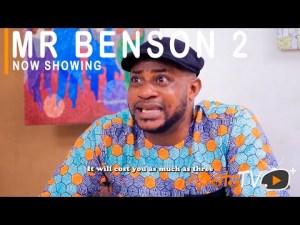 Mr Benson Part 2 – Latest Yoruba Movie 2021
