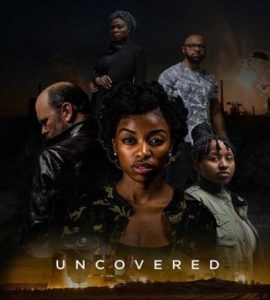 Uncovered (2019) - South African Movie