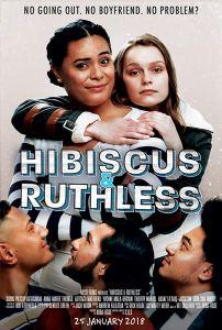 Hibiscus & Ruthless (2018)
