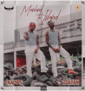 Oladips & Zlatan – Mainland To Island EP