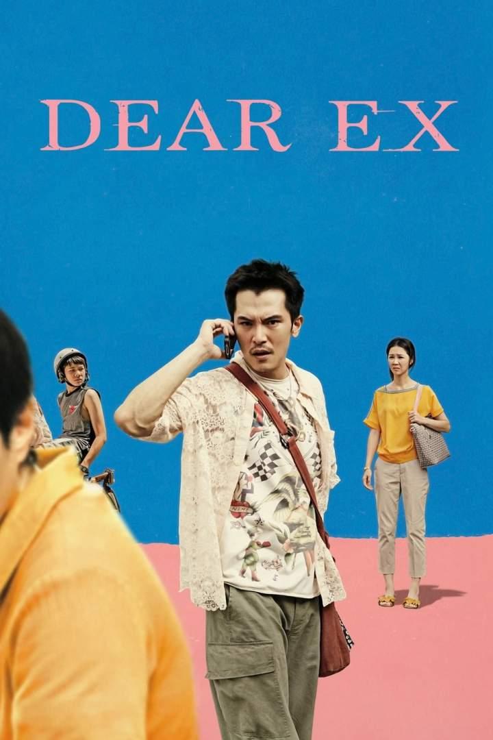 Dear Ex (2018) [Chinese]