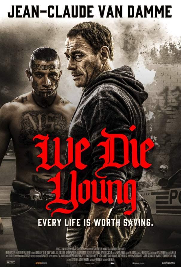 We Die Young (2019)