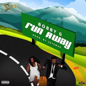 Bobby G – Run Away