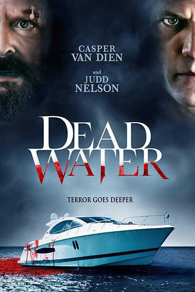 Dead Water (2019) - Hollywood Movie