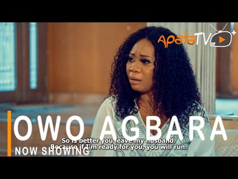 Owo Agbara – Yoruba Movie 2021